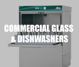 Commercial Glass and Dishwashers